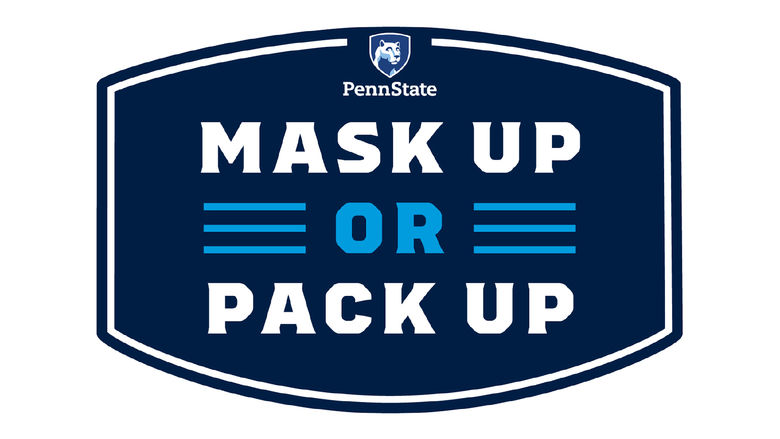 Penn State has launched an integrated effort to remind faculty, staff and students at all campuses and in adjacent communities of the importance of doing their part to limit the spread of COVID-19.